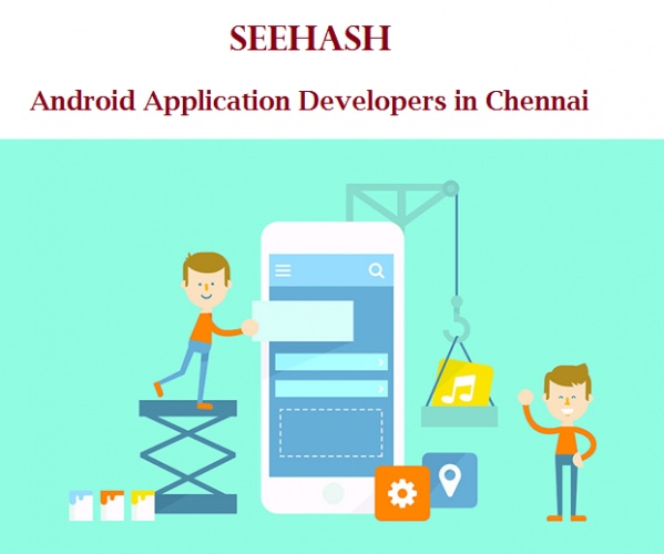 Seehash Android Application Developers in Chennai